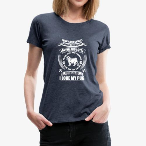 Hund / Dog Motiv mit Spruch – Funny and snugly... - Frauen Premium T-Shirt