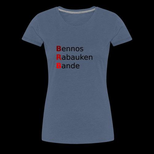 Bennos Rabauken Bande - Frauen Premium T-Shirt