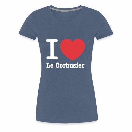 Love Le Corbusier - Camiseta premium mujer
