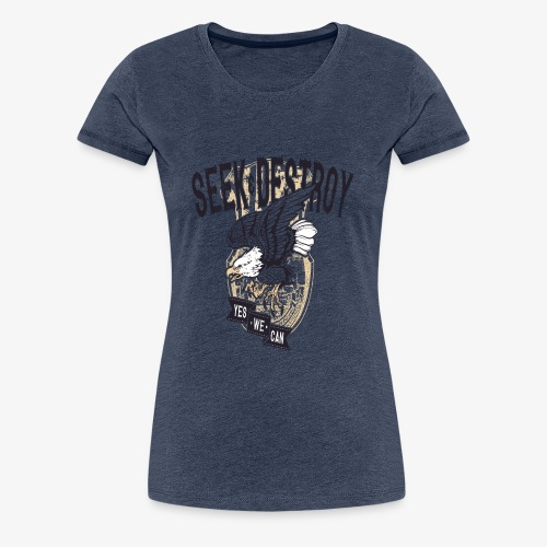 Seek Destroy - Shirts - Maglietta Premium da donna