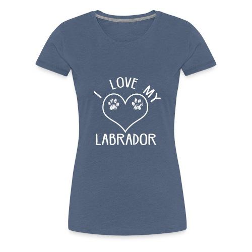 I love my labrador01 - Frauen Premium T-Shirt