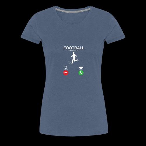 Football - Geschenkidee - Frauen Premium T-Shirt