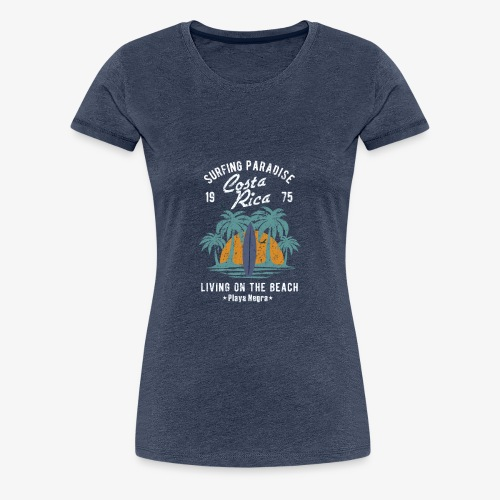 Surf Paradies Costa Rica Urlaub - Frauen Premium T-Shirt