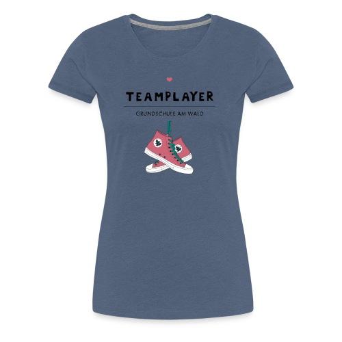T Shirt Team Player - Frauen Premium T-Shirt