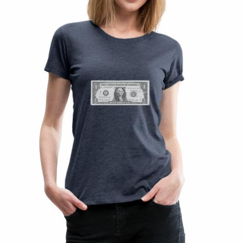 1 Dollar Note - Frauen Premium T-Shirt