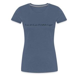 Le sein est à la mère... - T-shirt Premium Femme