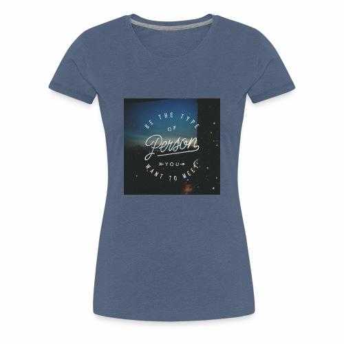 inspirational quote - Women's Premium T-Shirt