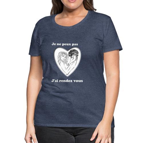 cheval j'peux pas cheval passion cœur tendre FS - T-shirt Premium Femme