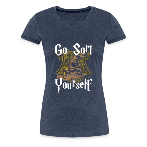 Go Sort Yourself - Women's Premium T-Shirt