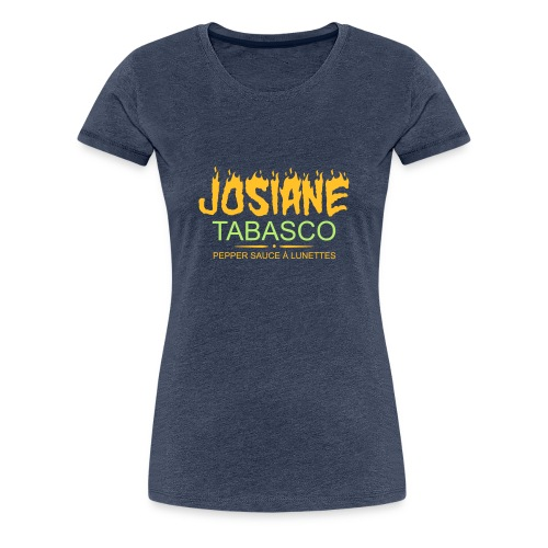 josiane tabasco - T-shirt Premium Femme