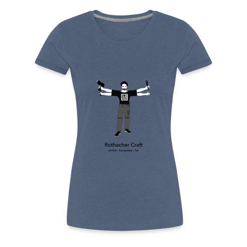 Rothacher Craft - Frauen Premium T-Shirt