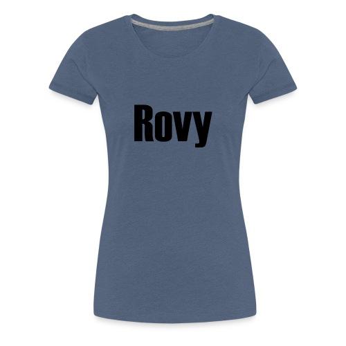 Rovy - Vrouwen Premium T-shirt
