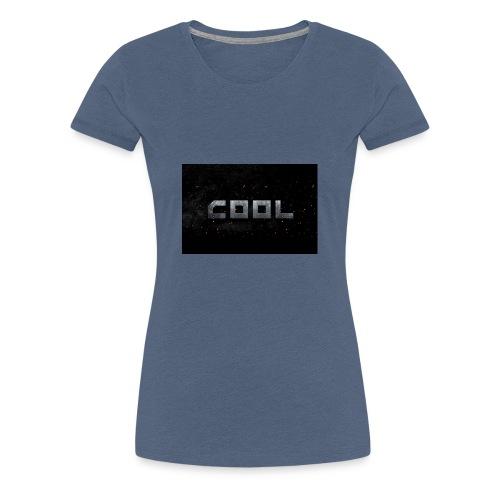COOL einfach COOL - Frauen Premium T-Shirt