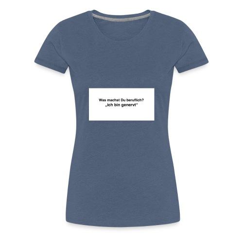 Job Beruf - Frauen Premium T-Shirt