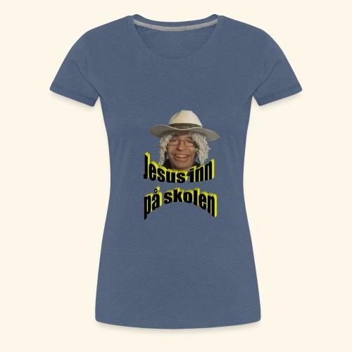 Jesus inn på skolen - Premium T-skjorte for kvinner