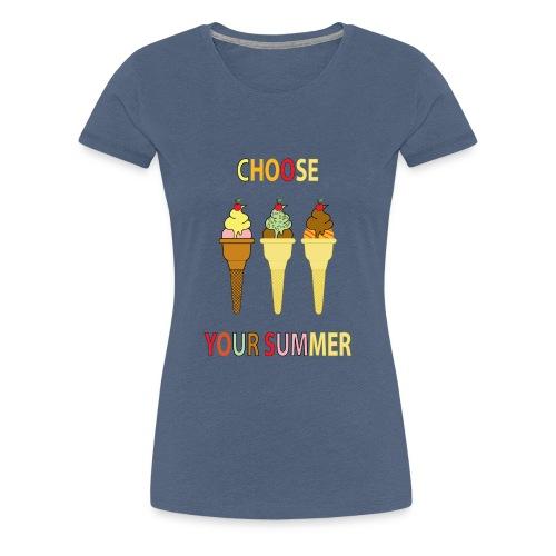 Choose your summer (summercontest) - Maglietta Premium da donna