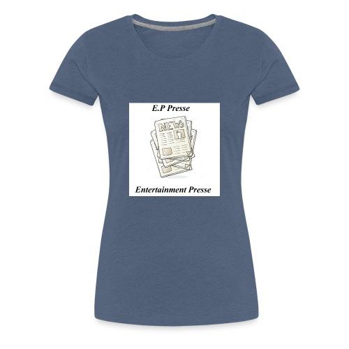 Enetertainment Presse Mode - Frauen Premium T-Shirt