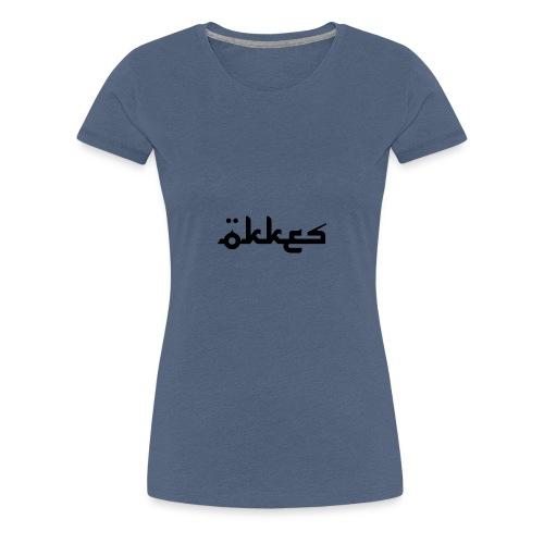 Ökkes - Frauen Premium T-Shirt