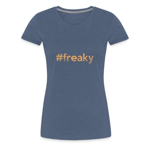 #freaky orange - Frauen Premium T-Shirt