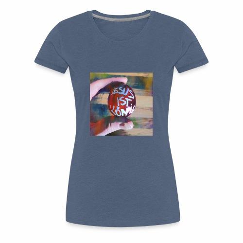 Jesus ist König - Frauen Premium T-Shirt