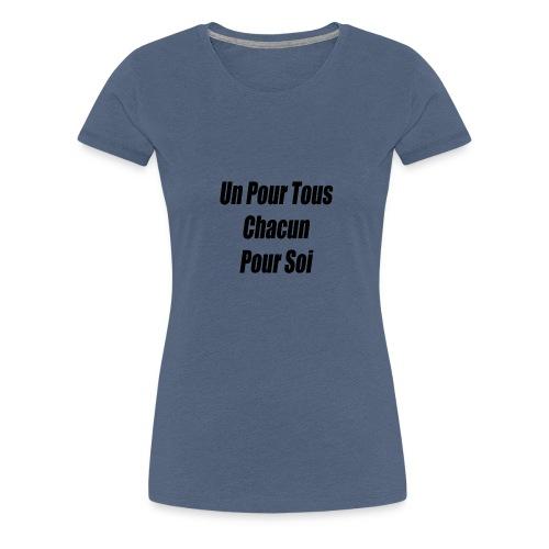 un pour tous - T-shirt Premium Femme