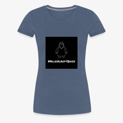 # Alles läuft Scheiße - Frauen Premium T-Shirt