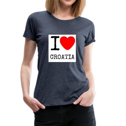I love croatia - Frauen Premium T-Shirt