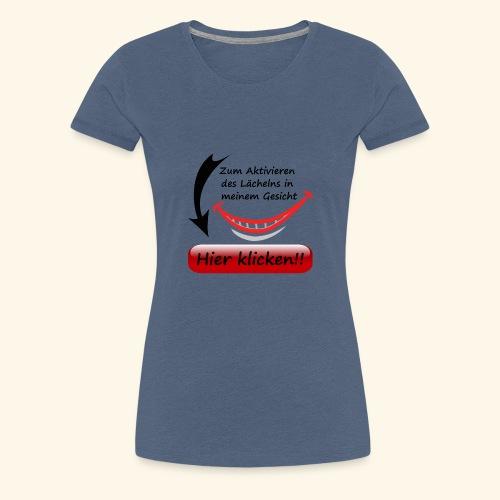 Lächeln Lachen Button Gesicht Freude Spaß - Frauen Premium T-Shirt