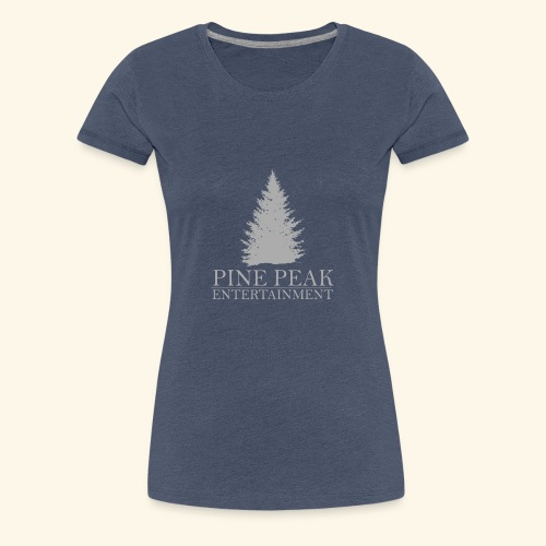 Pine Peak Entertainment Grey - Vrouwen Premium T-shirt