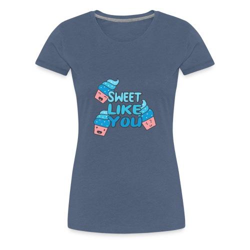 Süß wie du Eis Sketch Shirts Sommer Geschenkidee - Frauen Premium T-Shirt