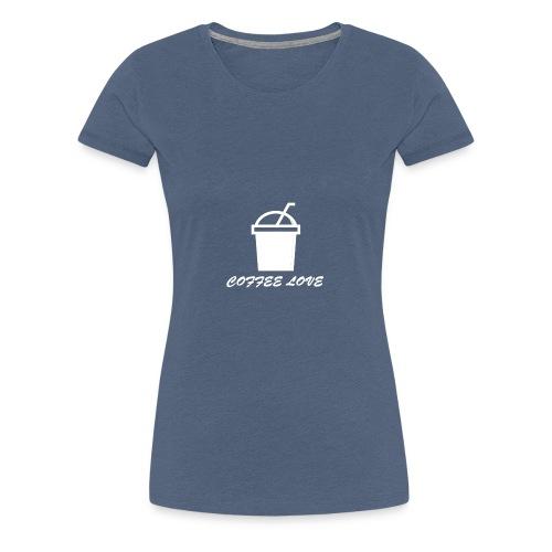 COFFEE KING EDITION - Frauen Premium T-Shirt