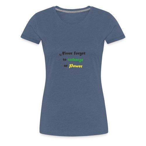 Recharge ur power saying in English - Women's Premium T-Shirt