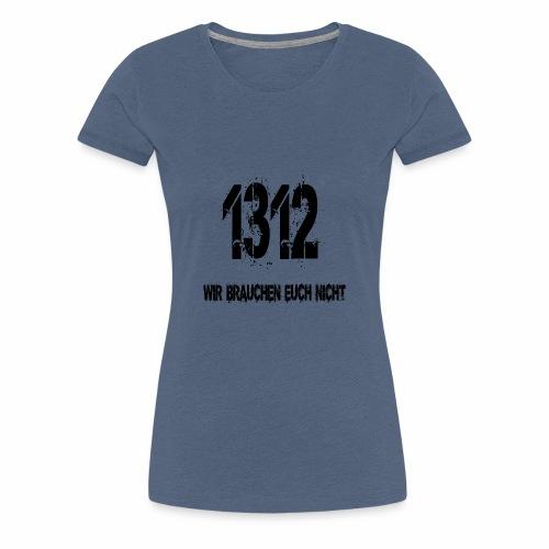1312 BOSS - Frauen Premium T-Shirt