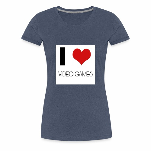 I LOVE VIDEO GAMES - Frauen Premium T-Shirt