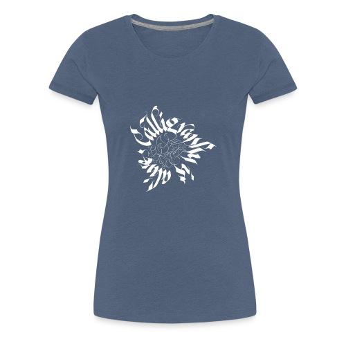 2 Callligraphy is alive - Frauen Premium T-Shirt