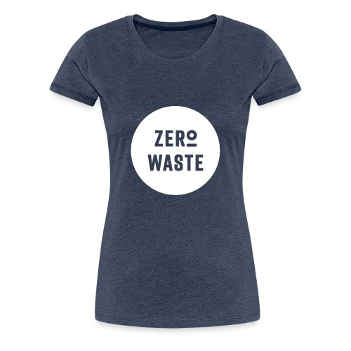 ZERO WASTE - white - Women's Premium T-Shirt