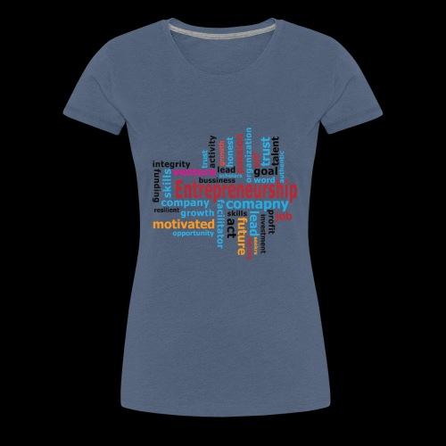 Motivation, Passion, Entrepreneur - Frauen Premium T-Shirt