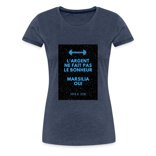 L'argent ne fait pas le bonheur - T-shirt Premium Femme