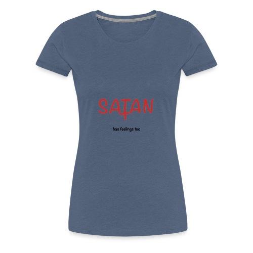 Satan a aussi des sentiments - T-shirt Premium Femme