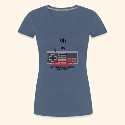 oh my good nes - T-shirt Premium Femme