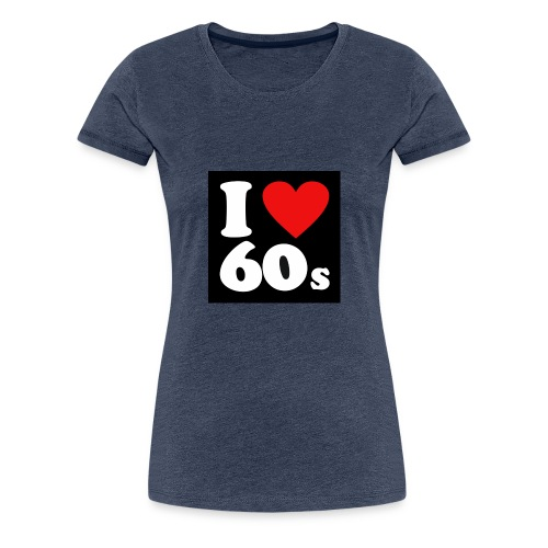 i Love 60s - Dame premium T-shirt