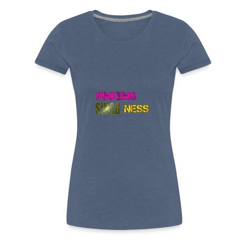 Pinkens swagness - Dame premium T-shirt