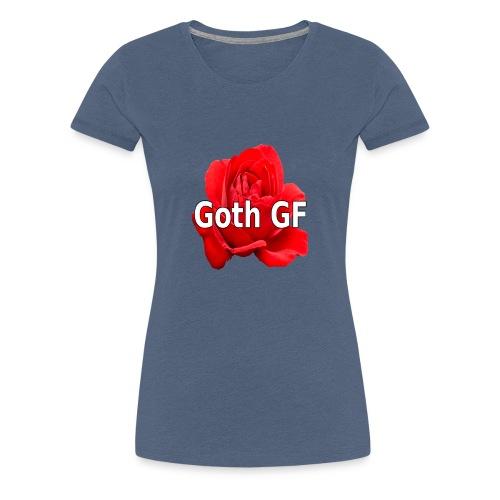 Goth GF - Frauen Premium T-Shirt