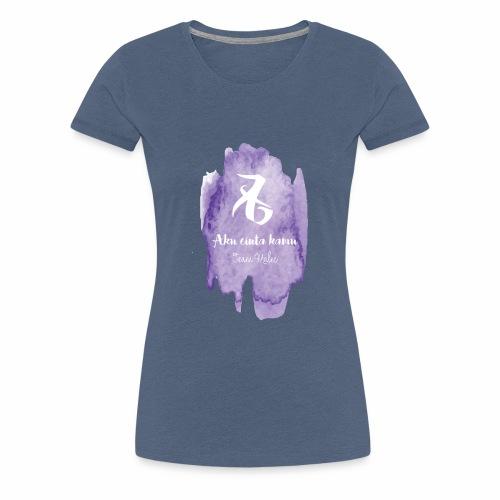 Aku cinta kamu - Frauen Premium T-Shirt