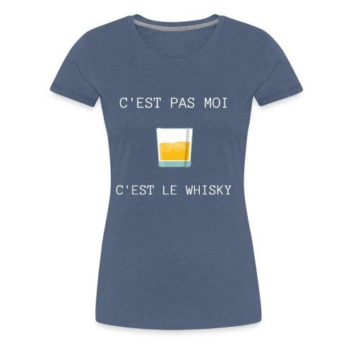 C'est pas moi, C'est le whisky - T-shirt Premium Femme