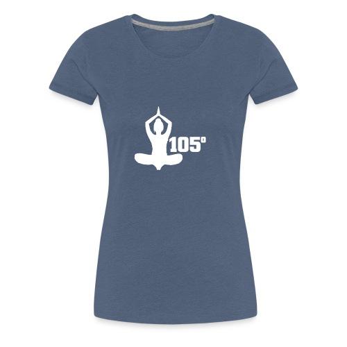 105 Degrees Hot Yoga Spiritual Pose - Women's Premium T-Shirt