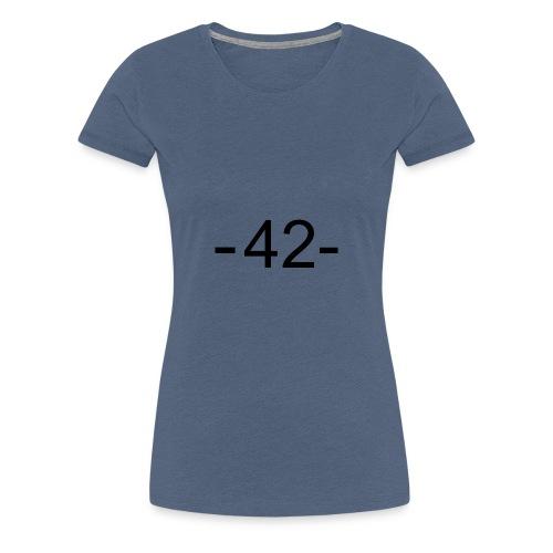 42 - Sinn des Lebens - Frauen Premium T-Shirt