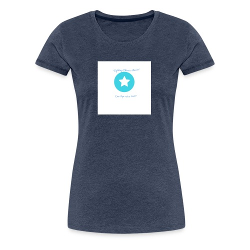 Fighting chronic illnesses one step at a time - Women's Premium T-Shirt