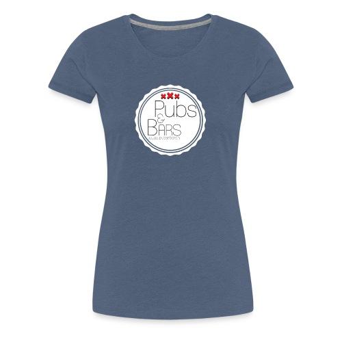 PubsnBars - Vrouwen Premium T-shirt