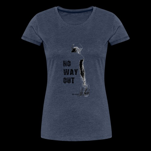 Four Letters Shirt No Way Out schwarz - Frauen Premium T-Shirt
